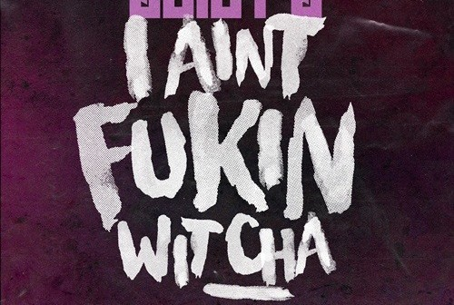 Juicy J – I Ain't Fukin Wit Cha (Feat. Logic)
